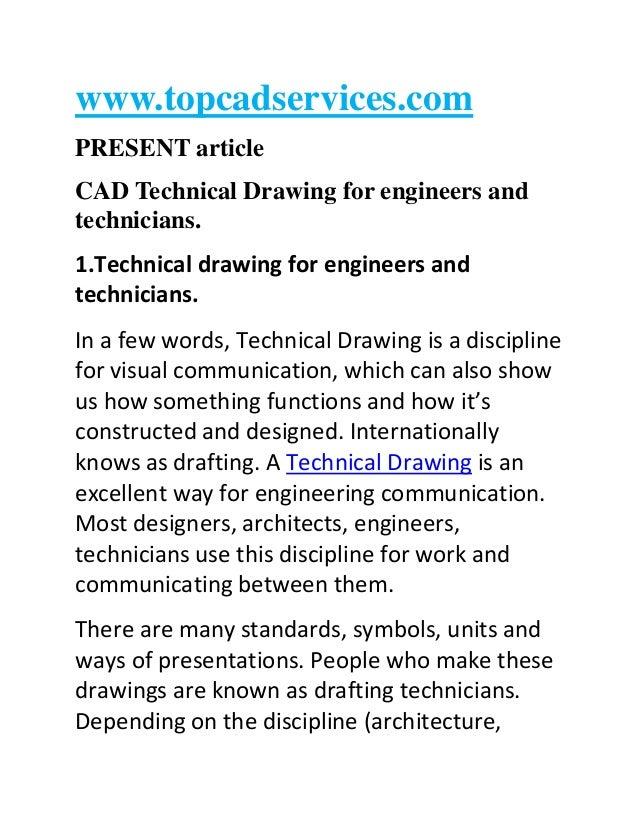 www.topcadservices.com PRESENT article CAD Technical Drawing for engineers and technicians. 1.Technical drawing for engine...