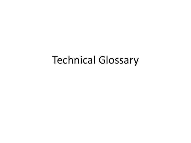 Technical Glossary