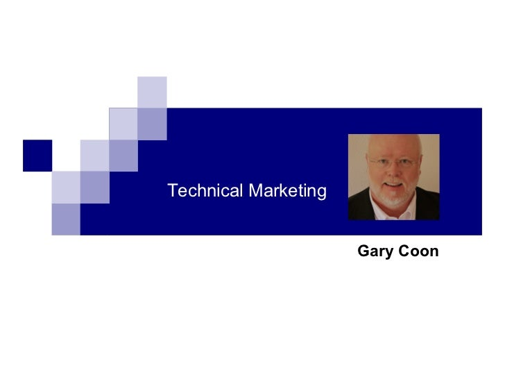 Technical Marketing                      Gary Coon