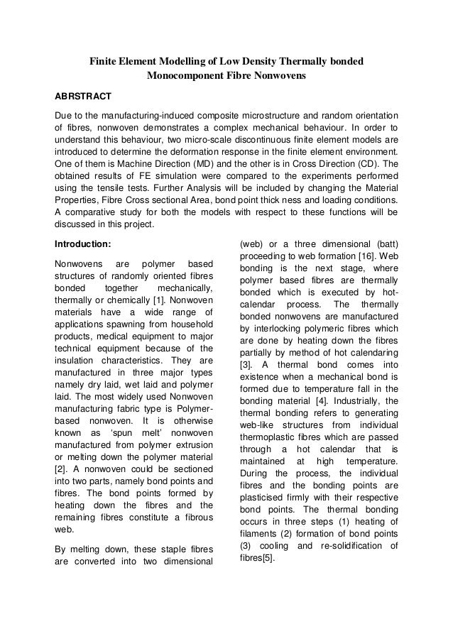 Finite Element Modelling of Low Density Thermally bonded                    Monocomponent Fibre NonwovensABRSTRACTDue to t...