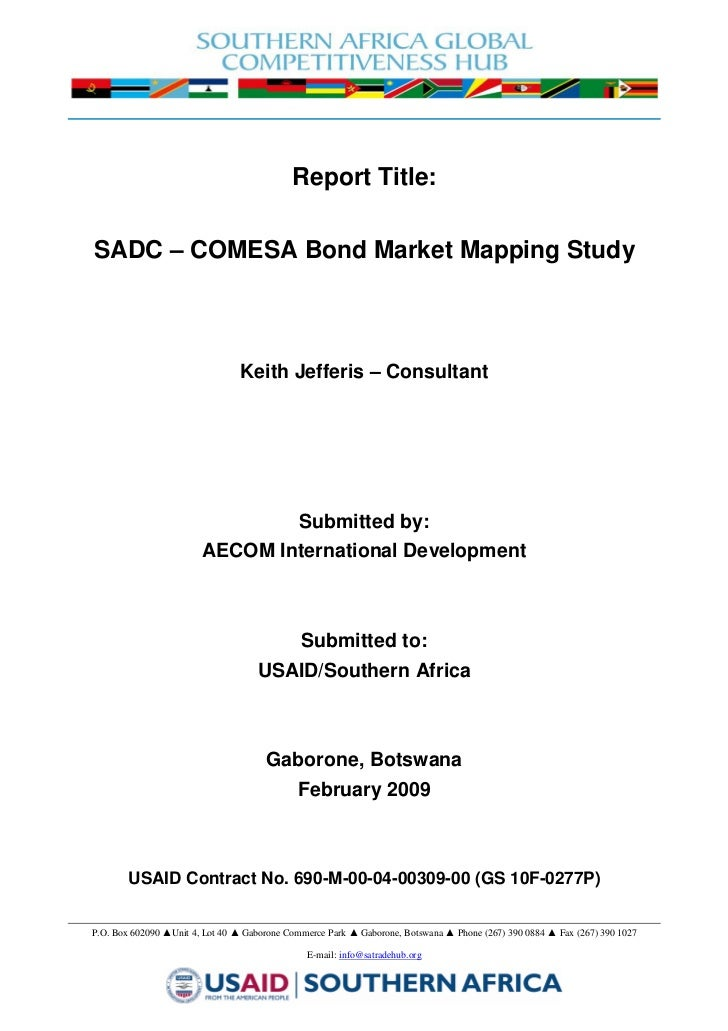 2009  	Bond Markets in SADC-COMESA Mapping Study (African Financial Markets Initiative/USAID)