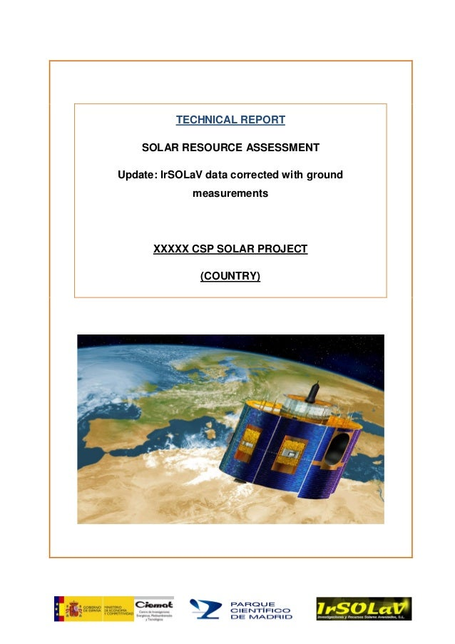 Technical report site assessment of solar resource for a csp plant. corrections with ground measured data
