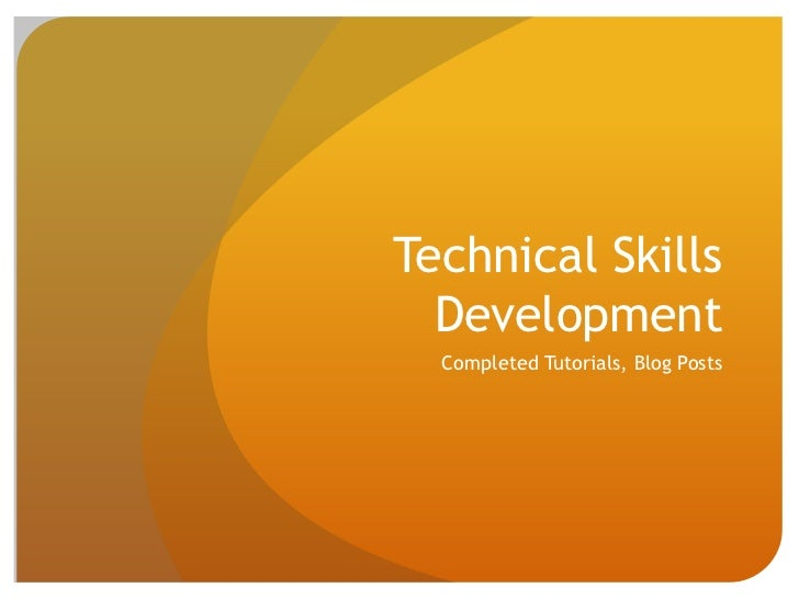 Technical Skills Development