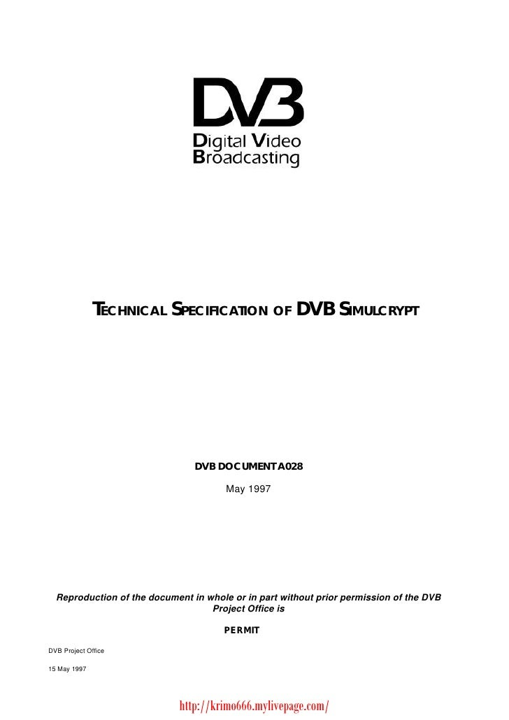 TECHNICAL SPECIFICATION OF DVB SIMULCRYPT                                DVB DOCUMENT A028                                ...