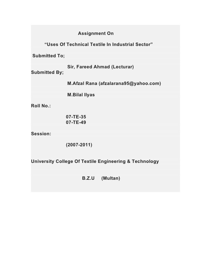"""Assignment On      """"Uses Of Technical Textile In Industrial Sector""""Submitted To;                Sir, Fareed Ahmad (Lectura..."""
