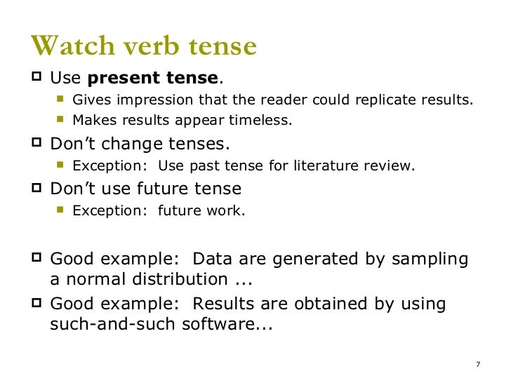 past tense or present tense in essay Present perfect: for past events or research still relevant to the presentand the present tense in phd thesis phd thesis present or past tense past tense rating 5-5 stars based.