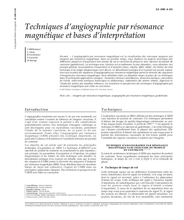Techniques d'angiographie par résonance  magnétique et bases d'interprétation  S Willoteaux  C Lions  B Cocheteux  V Gaxot...