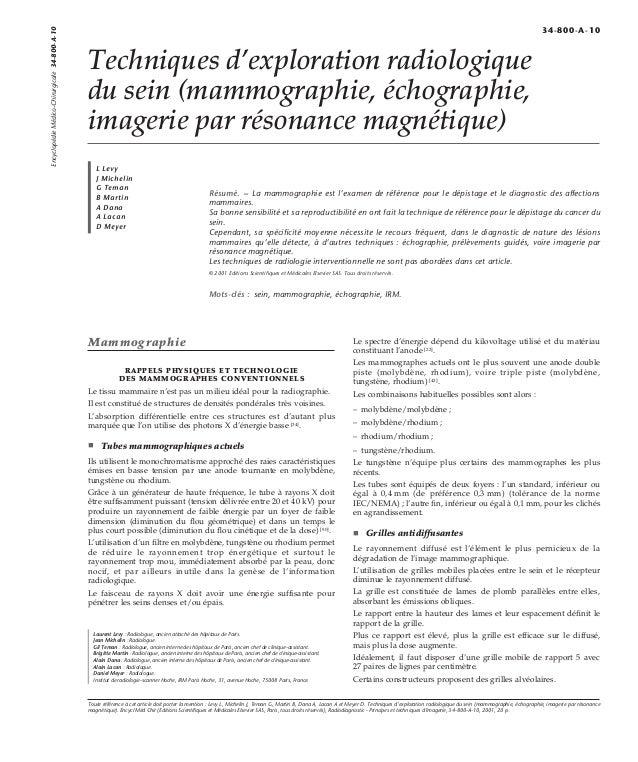 Techniques d'exploration radiologique  du sein (mammographie, échographie,  imagerie par résonance magnétique)  L Levy  J ...