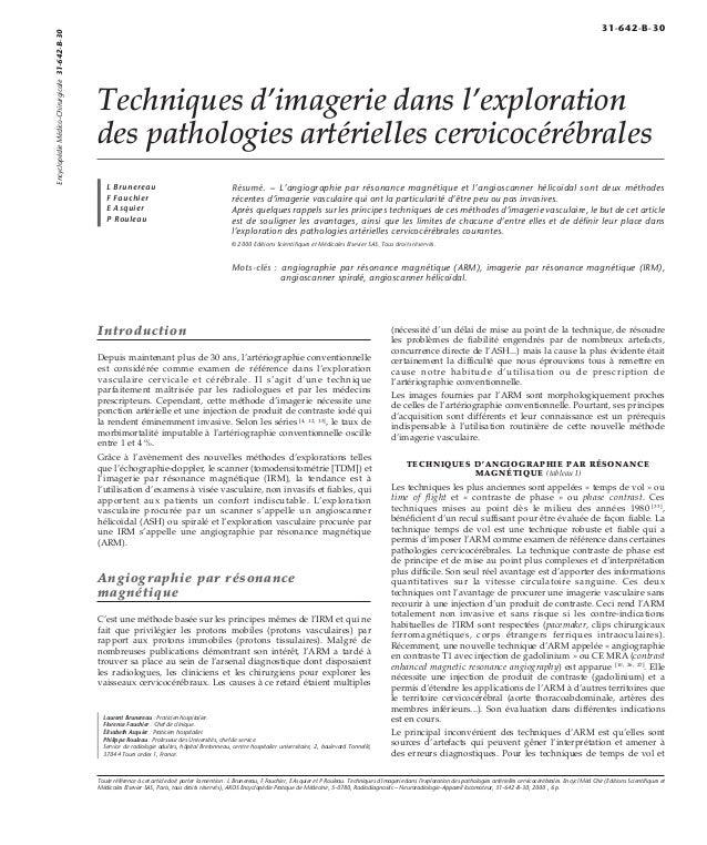 Techniques d'imagerie dans l'exploration  des pathologies artérielles cervicocérébrales  L Brunereau  F Fauchier  E Asquie...