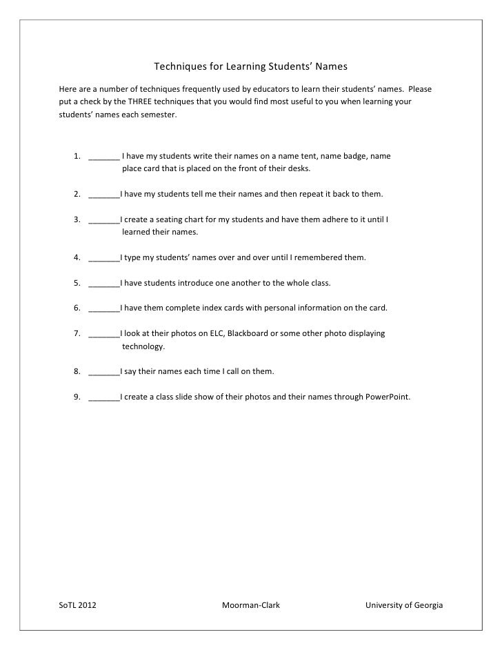 Techniques for Learning Students' NamesHere are a number of techniques frequently used by educators to learn their student...