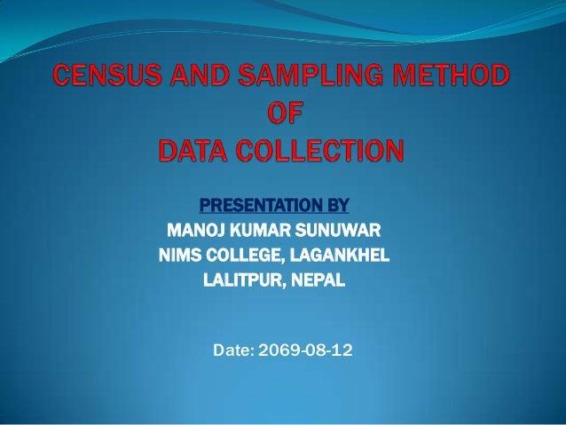 PRESENTATION BY MANOJ KUMAR SUNUWARNIMS COLLEGE, LAGANKHEL    LALITPUR, NEPAL     Date: 2069-08-12