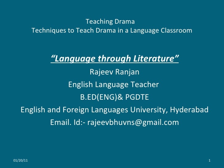 Techniques to teach drama in a language classroom