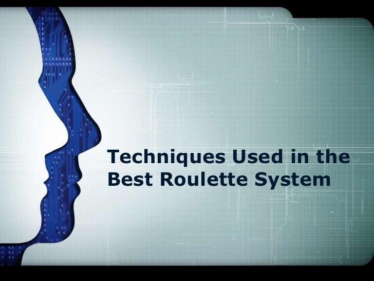 Techniques usеd іn thе best roulette system