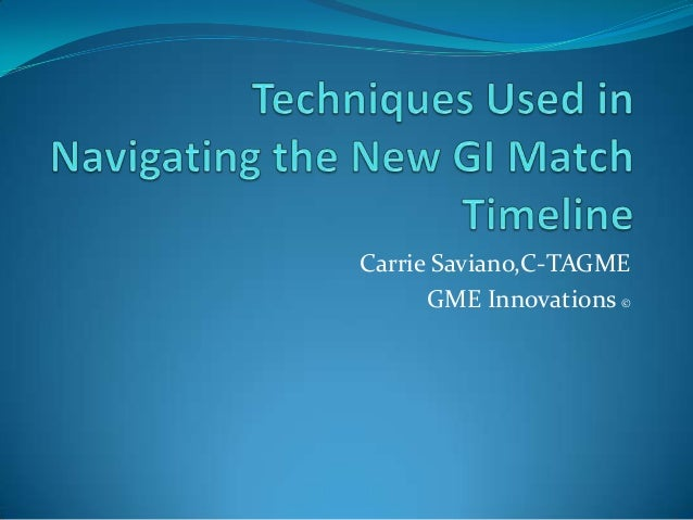 Carrie Saviano,C-TAGME      GME Innovations ©