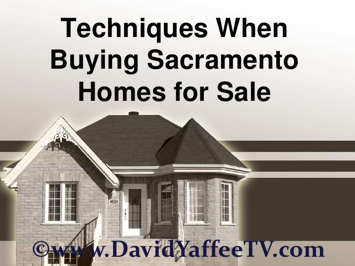 Techniques When Buying Sacramento Homes for Sale