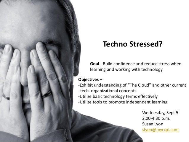 Techno stressed 9-5-12-ppt