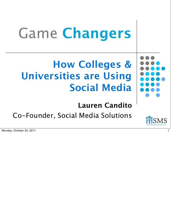 Game Changers                   How Colleges &             Universities are Using                       Social Media      ...