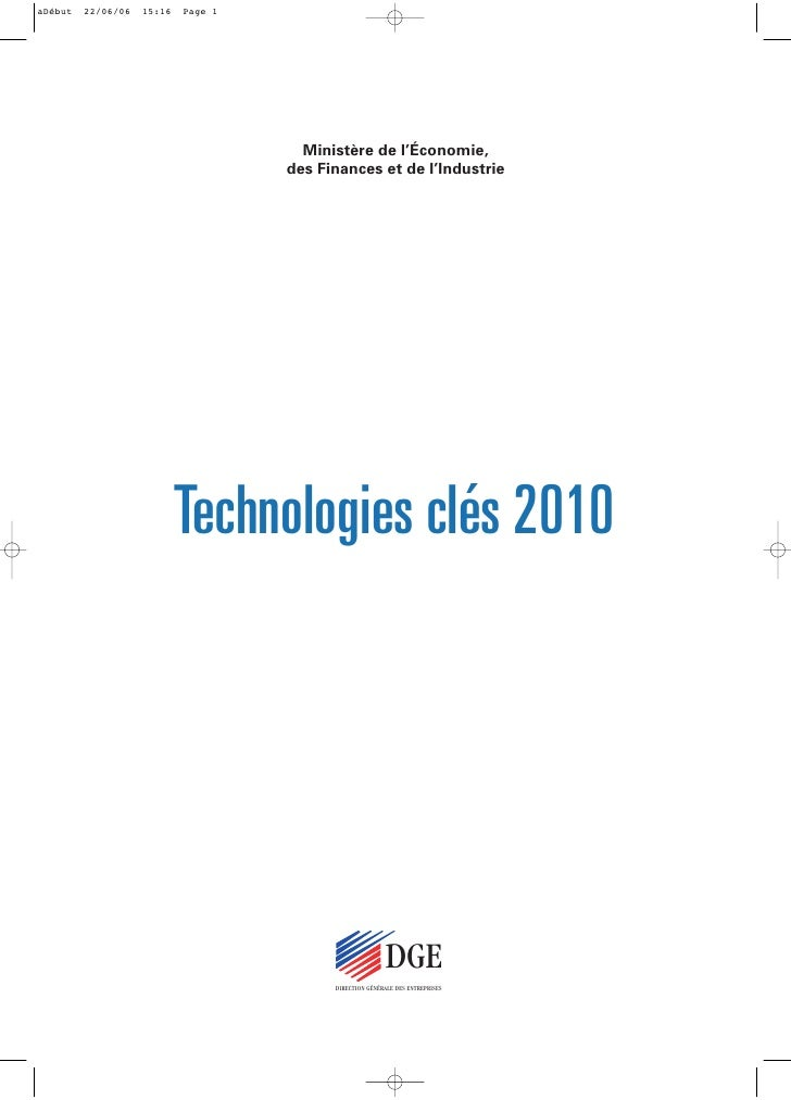 Ministère de l'Économie,      des Finances et de l'Industrie     Technologies clés 2010                                DGE...