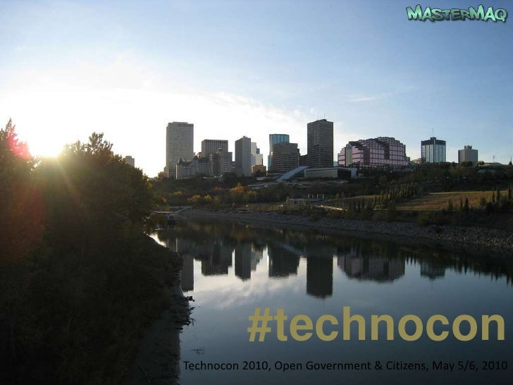 #technocon<br />Technocon 2010, Open Government & Citizens, May 5/6, 2010<br />