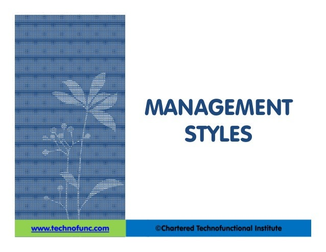 managerial styles Clipping is a handy way to collect and organize the most important slides from a presentation you can keep your great finds in clipboards organized around topics.