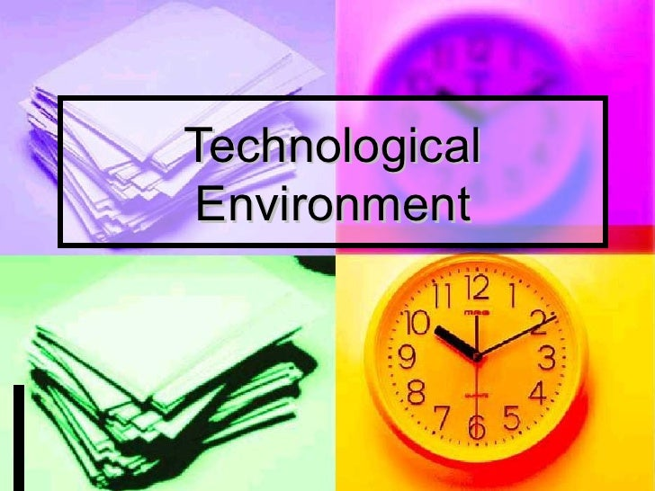 Technological Environment