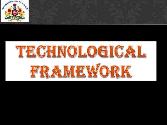 Technological framework