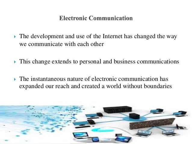 electronically mediated communication use cell phones comp Mobile technology, specifically the use of cell phones another form of electronically mediated interpersonal communication is the internet the dark side of electronically mediated communication.