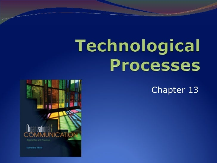 Technological Processes in Organizations