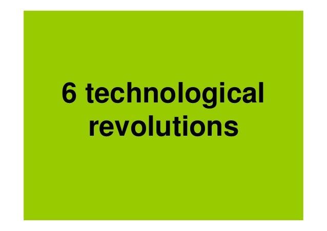 6 technological  revolutions