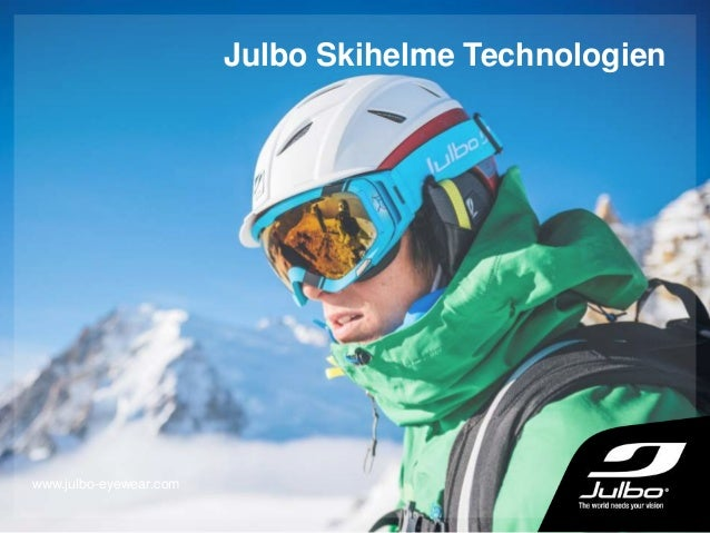 Julbo Skihelme Technologien www.julbo-eyewear.com