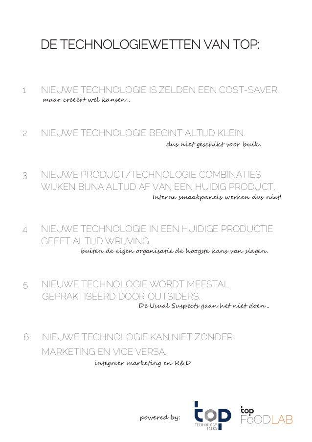 DE TECHNOLOGIEWETTEN VAN TOP:1   NIEUWE TECHNOLOGIE IS ZELDEN EEN COST-SAVER.    maar creeërt wel kansen ..2   NIEUWE TECH...