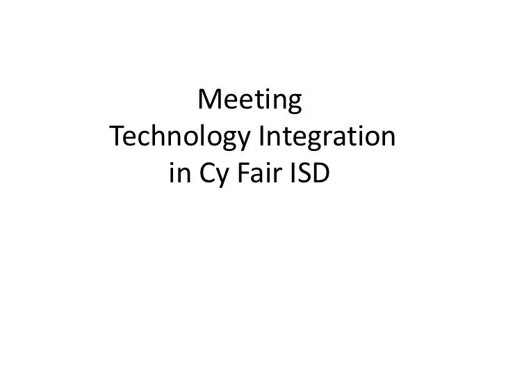 Meeting Technology Integration in Cy Fair ISD <br />