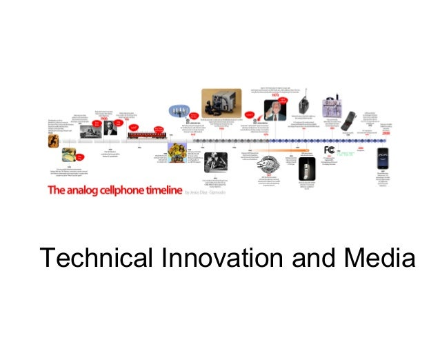 Technical Innovation and Media