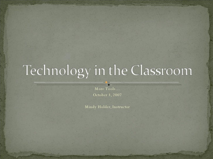 Technology in the Classroom - October 3rd