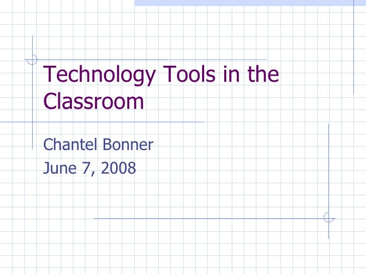 Technology Tools In The Classroom