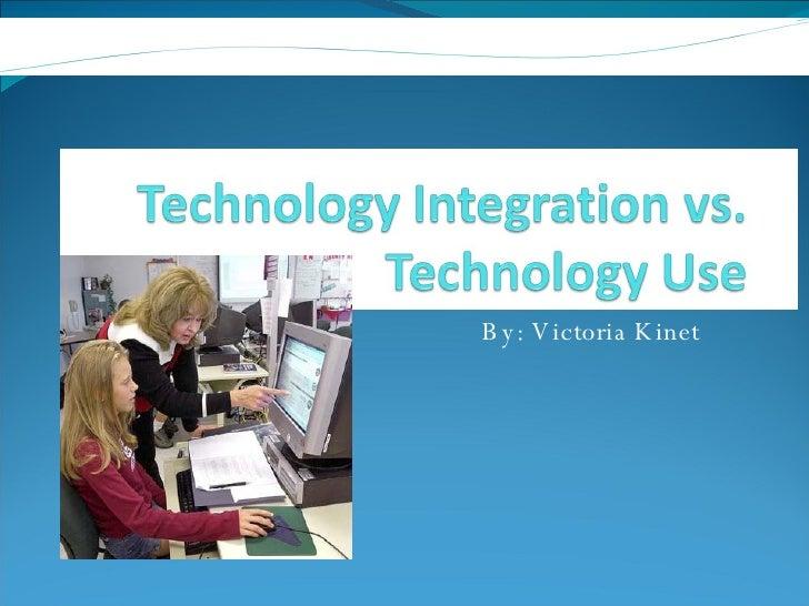 Technology Vs. Integration PowerPoint