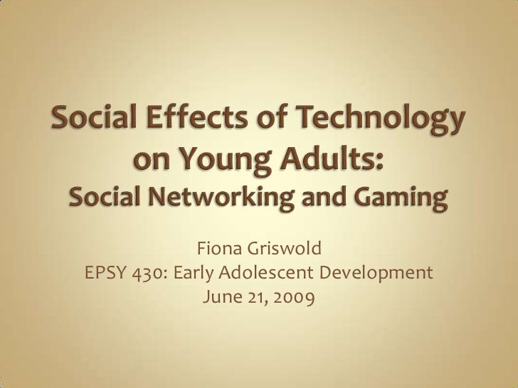 Effects of Technology on Young Adults