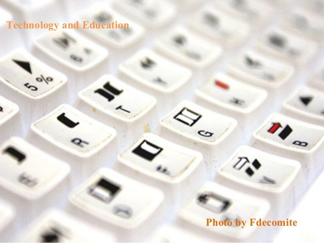 Technology and Education Katie Menec