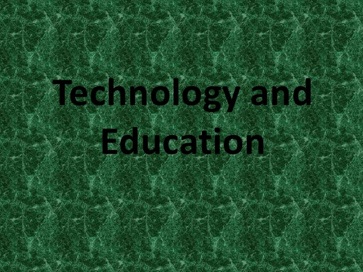 Technology and Education<br />