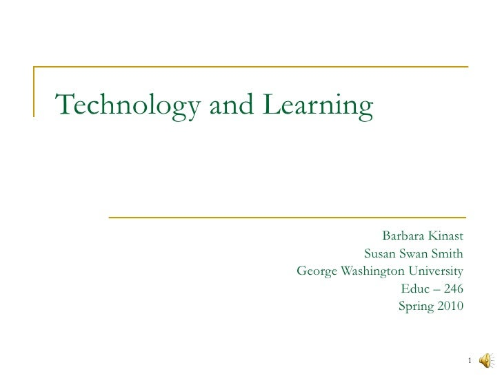 Technology And Learning Kinast & Swan Smith [B]