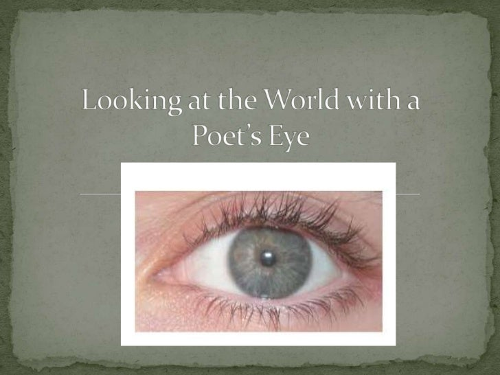 Technology and poetry poet eye