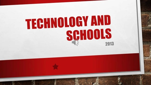 Technology and schools