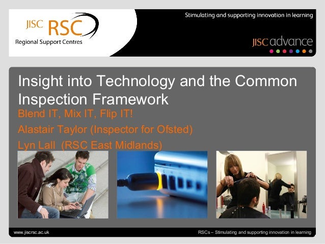 Insight into Technology and the Common Inspection Framework