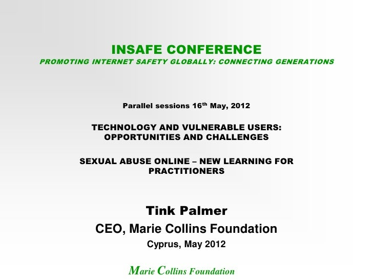INSAFE CONFERENCEPROMOTING INTERNET SAFETY GLOBALLY: CONNECTING GENERATIONS                Parallel sessions 16th May, 201...
