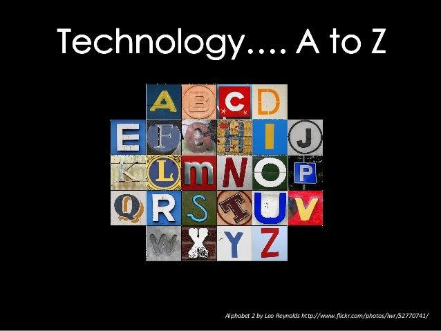 Alphabet 2 by Leo Reynolds http://www.flickr.com/photos/lwr/52770741/