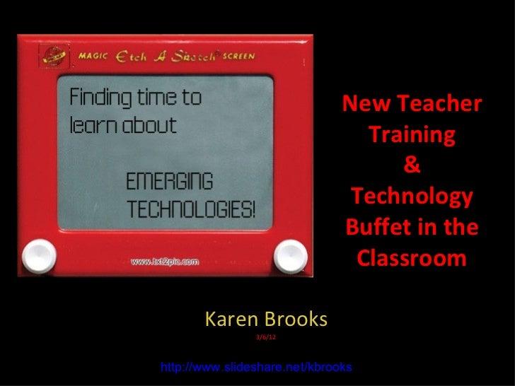 Technology buffet for new teachers march 2012