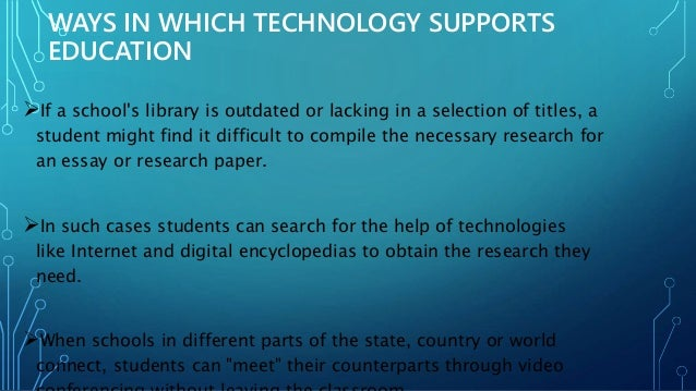 technology is changing education essay Essay fernando leigh english composition and rhetoric research paper technology is changing education the best method for improving educational standards is to utilize every tool available, including state-of-the-art technology.