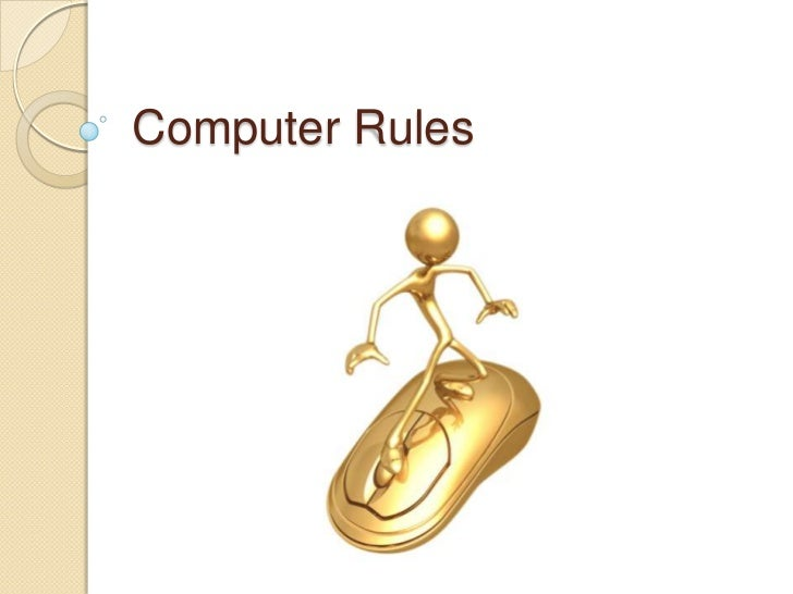 Technology computer rules 08202011[1]