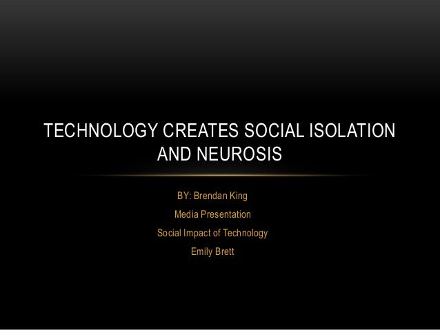 technology and isolation essay