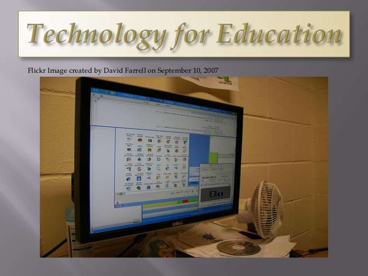 Technology for education ppt